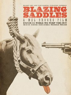 Blazing Saddles poster by Brandon Schaefer for Spoke Art/The Castro Theatre Best Movie Posters, Classic Movie Posters, Cinema Posters, Cool Posters, Film Posters, Classic Movies, Polish Posters, Music Posters, Art Posters