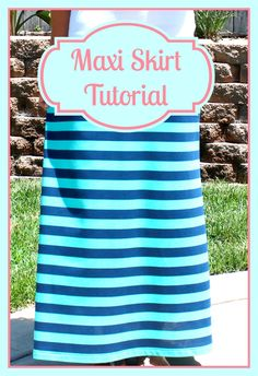 Oh Sew Crafty Life: Maxi Skirt Tutorial