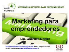 Presentación de la webinar gratuita: #marketing para #emprendedores vía @DEmprender