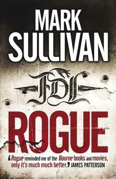 Rogue by Mark T Sullivan