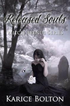 Released Souls (Witch Avenue Series #3) by Karice Bolton, http://www.amazon.com/dp/B00B84B7DQ/ref=cm_sw_r_pi_dp_MPrcsb05RGABM