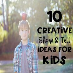 10 Creative Show and Tell Ideas for Kids - Kreative in Life