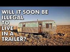 PUBLIC COMMENT NEEDED: On 6 February 2016, the United States Department of Housing and Urban Development (HUD) proposed some changes to the Code of Federal Regulations Part 3282 which could potentially make it illegal to take up permanent residence in any recreational vehicle or tiny house.