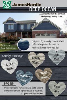 Deep Ocean Designing With James Har Siding Colors Opal Enterprises Exterior Home Renovation
