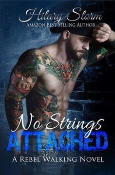 No Strings Attached by Hilary Storm..out 3/2/14!!!