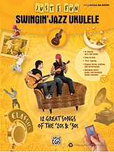 Just for Fun: Swingin' Jazz Ukulele...12 Great Songs of the '20s & '30s -- Titles: Ain't Misbehavin' * Ain't She Sweet * As Time Goes By * Bye Bye Blackbird * Dream a Little Dream of Me * Five Foot Two, Eyes of Blue * I'll See You in My Dreams * It Don't Mean a Thing (If It Ain't Got That Swing) * It Had to Be You * Makin' Whoopee * Sweet Georgia Brown * Tonight You Belong to Me. #music #sheetmusic #ukulele