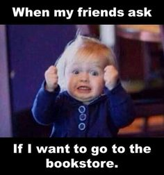 When My Friends Ask If I Want To Get Drunk funny memes meme lol humor funny memes I Love Books, Books To Read, My Books, Funny Shit, Hilarious, Funny Stuff, It's Funny, Funny Things, Funny Quotes