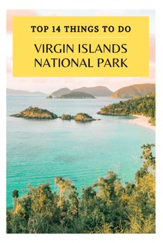 things to do Virgin Islands National Park