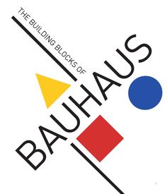 The Building Blocks of Bauhaus Group project for ART History of Graphic Design. Bauhaus Logo, Bauhaus Art, Bauhaus Style, Bauhaus Design, Graphic Design Layouts, Graphic Design Posters, Typography Design, Layout Design, Design Design