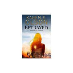 Betrayed (Hardcover) (Karen E. Olson)
