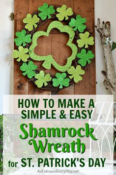 How to Make a Super Easy and Simple Shamrock Wreath Fun DIY Shamrock Wreath for St. St Patrick's Day Crafts, Diy Crafts, Simple Crafts, St. Patrick's Day Diy, St. Patricks Day, Clothes Pin Wreath, St Patrick's Day Decorations, Dollar Tree Crafts, Diy Wreath