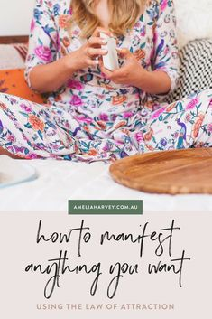 How to Manifest Your