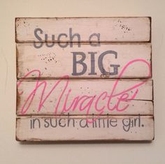 $35 Such a Big Miracle in such a little girl Wall Hanging / Nursery Decor