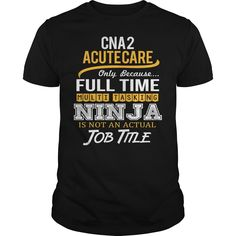(Tshirt Discount Today) Awesome Tee For Cna 2 Acute Care [TShirt 2016] Hoodies, Funny Tee Shirts