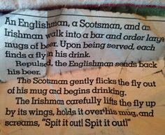 an english, a scot, and an irish walk in to a bar
