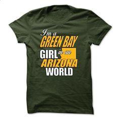 Green Bay Girl - Arizona World - #hoodie fashion #hooded sweatshirt. MORE INFO => https://www.sunfrog.com/No-Category/Green-Bay-Girl--Arizona-World.html?68278