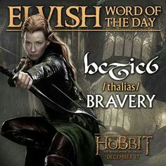 Elvish word of the day ~ thalias = bravery