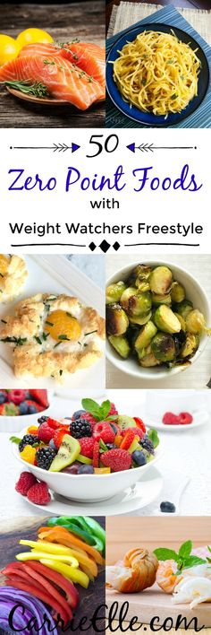 50 Zero Point Weight Watchers Foods That Will (totally!) Fill You Up - Carrie Elle