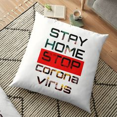 'stay home stop corona virus(awareness)' Floor Pillow by DanaAlmasri Lets Stay Home, Stay Safe, Morning Images, Morning Quotes, New Year Logo, Hand Washing Poster, Crazy Jokes, Life Questions, Good Morning Wishes