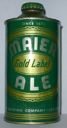 Maier Gold Label Ale, L.A ~ $5,000 Beer Can Collection, Beer History, Old Beer Cans, Beer 101, More Beer, Beers Of The World, Beer Brands, Beer Labels, Scotch Whiskey