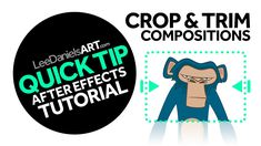 QUICK TIP | After Effects | Crop & Trim Compositions