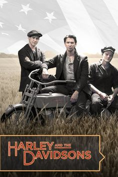 Harley and the Davidsons | TV Series | 2016 Looking forward to watching.