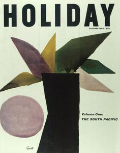 Holiday Magazine, October Italian Artist George Giusti Has Summed Up the World of the South Pacific on Cover, Vintage Graphic Design, Graphic Art, Book Cover Design, Book Design, Design Design, Print Design, Interior Design, Branding, Anais Nin