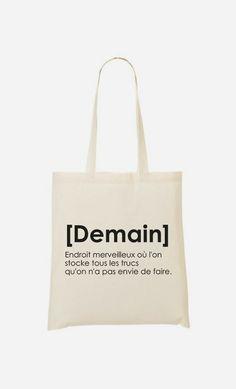 Tote Bag Demain, Définition par Alfred le Français - Wooop.fr
