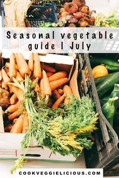 Find out which vegetables are in season in July. Start eating seasonal vegetables this July to eat them at their best and get the best value for your money. #julyvegetables #seasonalvegetables #vegetables #veg #vegetarian #veggies #fiveaday #eatyourveg Vegetable Boxes, Vegetable Side Dishes, Vegetable Recipes, Vegetarian Recipes, Vegan Meals, Kinds Of Vegetables, Veggies, Runner Beans, Eat Seasonal