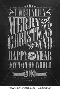 Vintage Merry Christmas And Happy New Year Calligraphic And Typographic Background With Chalk Word Art On Blackboard by Invisible Studio, via ShutterStock