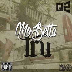 """Reposting @g12musik615: My NEW Project """"Mo Betta TRU"""" is Now Available on All Music and Streaming Platforms TODAY ‼️"""