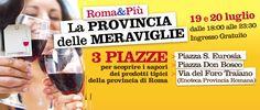 Tre piazze romane per gustare i prodotti della Provincia delle Meraviglie!