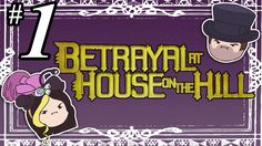 Betrayal at House on the Hill - PART 1 - With MARKIPLIER! - Table Flip