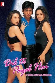 Dil to Pagal Hai: Shah Rukh Khan, Madhuri Dixit, Karisma Kapoor, Yash Chopra Madhuri Dixit, Akshay Kumar, Colin Firth, Bollywood Stars, Bollywood Cinema, Shahrukh Khan, Watch Hindi Movies Online, Watch Movies, Srk Movies