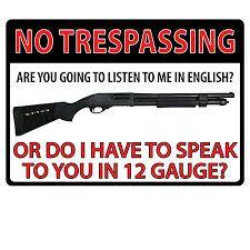 Image result for no trespassing ammunition