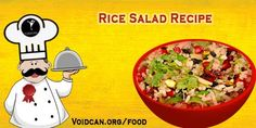 Voidcan.org share with you simple and easy recipe of Rice salad which you can try yourself and make your love ones happy.