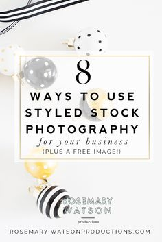 Rosemary Watson | Productions | 8 Ways To Use Styled Stock Photography
