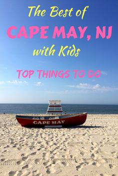 Cape May, New Jersey is America's oldest seaside resort and one of the most popular places and beaches for a family vacation. Its combination of old world Victorian charm, beautiful beaches and great town life make it an ideal place to visit during the summer. Here are our top things to see and do with kids for family travel.