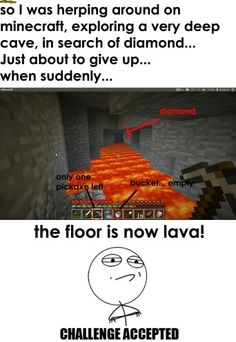 Minecraft funny, every time