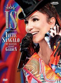Ivete Sangalo: show para brasileiro ver -  Postado na data de 3/1/2011