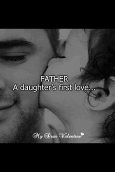Father a daughters first love