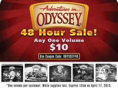 Our 48 Hour Adventures in Odyssey sale is on until 12 AM 4/17/13! Use coupon code ODYSSEY48 during check and get any one set for $10! One use per customer, while supplies last.