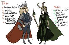 thor vs. loki Loki all the way!!!