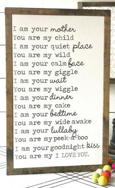 I am your mother framed wood sign Mother's Day baby shower farmhouse style farmhouse living room nursery decor nursery inspiration Children's book sign Farmhouse decor Rustic sign Rustic decor home decor baby shower gift idea by maryann maltby Rustic Signs, Rustic Decor, Wood Signs, Country Decor, Nursery Inspiration, My Children, Quotes Children, Quotes Kids, Child Quotes