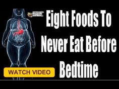 😱 Eight Foods To Never Eat Before Bedtime! - YouTube