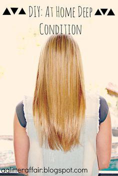 Hair: DIY at home deep condition. Super Soft Silky hair in a few simple steps!