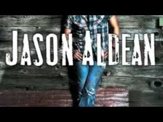 jason aldean - country boys world