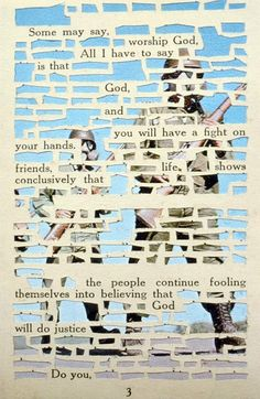 Cool riff on blackout poetry. LM leave words on page; cut out unwanted words; page underneath shows through (alternative to the found poetry project) I pinned this for the idea of cutting out words, not because I like the words on the page, which I don't. Art Journal Inspiration, Altered Books, Sketch Book, Art Therapy, Collage, Artist Books, Art, Altered Book Art, Altered Art
