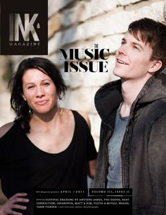 INK Magazine April 2011 // The Music Issue  This month INK is covered by musical duo Matt & Kim, and features interviews with The Dodos, Beat Connection, Oberhofer, Fujiya & Miyagi, Braids, Smith Westerns, Sister Rogers, Royal Bangs, Yann Tiersen and many, many more. INK Homme features actor-model Derek Watson on its cover, and focuses on Balenciaga-esque streetwear in its pages.
