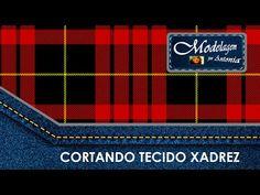 MODELAGEM - CORTANDO TECIDO XADREZ